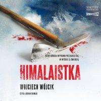 Himalaistka - Wojciech Wójcik - audiobook