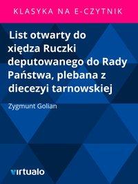 List otwarty do xiędza Ruczki deputowanego do Rady Państwa, plebana z diecezyi tarnowskiej