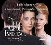 The Age of Innocence. Wiek niewinności w wersji do nauki angielskiego - Edith Wharton - audiobook