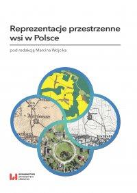 Reprezentacje przestrzenne wsi w Polsce - Marcin Wójcik - ebook