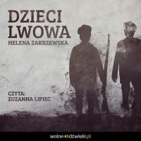 Dzieci Lwowa - Helena Zakrzewska - audiobook