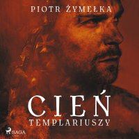 Cień templariuszy - Piotr Żymelka - audiobook