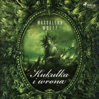 Kukułka i wrona - Magdalena Wolff - audiobook