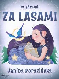 Za górami za lasami - Janina Porazinska - ebook