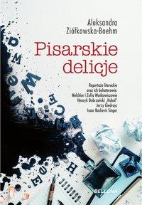 Pisarskie delicje - Aleksandra Ziółkowska-Boehm - ebook