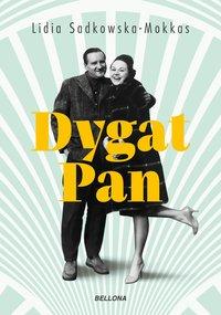 Dygat Pan - Lidia Sadkowska-Mokkas - ebook