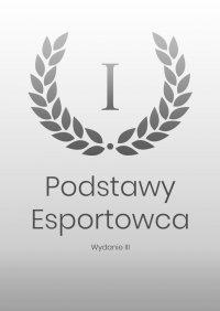 Podstawy Esportowca - Maciej Panocha - ebook