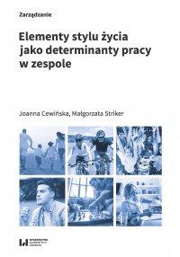 Elementy stylu życia jako determinanty pracy w zespole - Joanna Cewińska - ebook