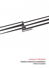 Perswazja i manipulacja w komunikacji. Wybrane zagadnienia - Grażyna Habrajska - ebook