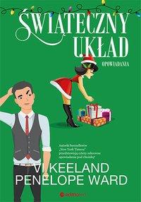 Świąteczny układ. Opowiadania - Vi Keeland - ebook