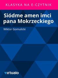 Siódme amen imci pana Mokrzeckiego