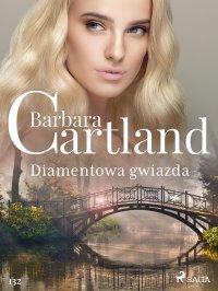 Diamentowa gwiazda - Barbara Cartland - ebook