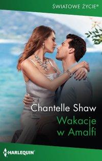 Wakacje w Amalfi - Chantelle Shaw - ebook