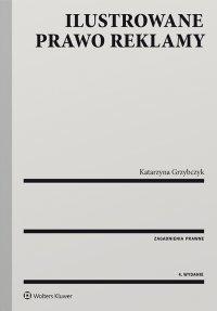 Ilustrowane prawo reklamy - Katarzyna Grzybczyk - ebook
