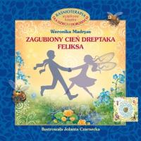 Zagubiony cień dreptaka Feliksa - Weronika Madryas - ebook