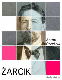 Żarcik - Anton Czechow - ebook