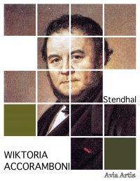 Wiktoria Accoramboni - Stendhal - ebook