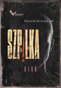 To ja, Szpilka. Klub - Marcin Ciszewski - ebook
