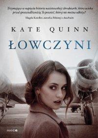 Łowczyni - Kate Quinn - ebook