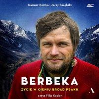 Berbeka. Życie w cieniu Broad Peaku - Jerzy Porębski - audiobook