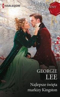 Najlepsze święta markizy Kingston - Georgie Lee - ebook