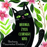 Historia życia czarnego kota - Barbara Nawrocka Dońska - audiobook