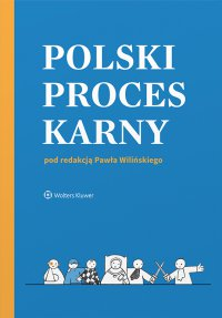 Polski proces karny - Paweł Wiliński - ebook