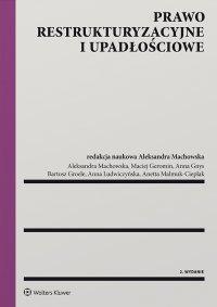 Prawo restrukturyzacyjne i upadłościowe - Aleksandra Machowska - ebook