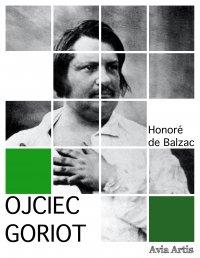 Ojciec Goriot - Honoré de Balzac - ebook