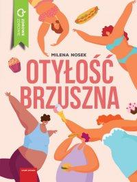 Otyłość brzuszna - Milena Nosek - ebook