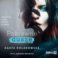 Pokrewne dusze - Agata Kołakowska - audiobook