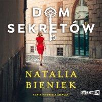 Dom sekretów - Natalia Bieniek - audiobook
