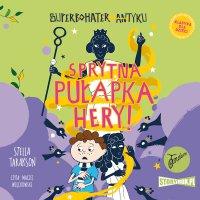 Superbohater z antyku. Tom 2. Sprytna pułapka Hery! - Stella Tarakson - audiobook