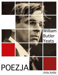 Poezja - William Butler Yeats - ebook