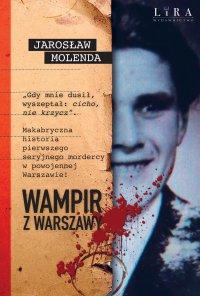 Wampir z Warszawy - Jarosław Molenda - ebook