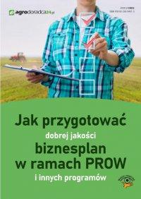 Jak przygotować dobrej jakości biznesplan w ramach PROW i innych programów - Marek Kalman - ebook