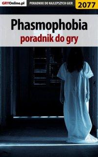 """Phasmophobia - poradnik do gry - Łukasz """"Qwert"""" Telesiński - ebook"""