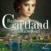 Zagadka miłości - Barbara Cartland - audiobook