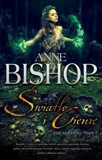 Światło i cienie. Tir Alainn. Tom 2 - Anne Bishop - ebook