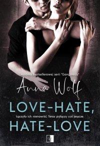 Love-Hate, Hate-Love - Anna Wolf - ebook