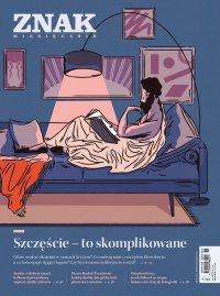 Miesięcznik Znak nr 787: Szczęście - to skomplikowane - Opracowanie zbiorowe - eprasa
