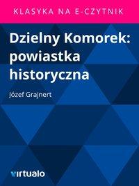 Dzielny Komorek: powiastka historyczna