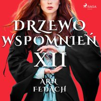 Drzewo Wspomnień 12: Arn Fedach - Magdalena Lewandowska - audiobook