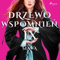 Drzewo Wspomnień 9: Sława - Magdalena Lewandowska - audiobook