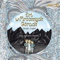 Eri i smok. Tom 3. Eri w Mrocznych Górach - Jacek Inglot - audiobook