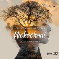 Niekochani - Elżbieta Wojnarowska - audiobook