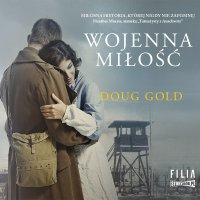 Wojenna miłość - Doug Gold - audiobook
