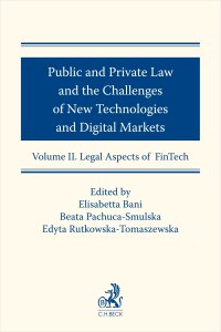Public and Private Law and the Challenges of New Technologies and Digital Markets. Volume II. Legal Aspects of FinTech - Elisabetta Bani - ebook