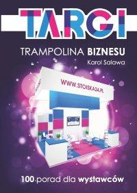 Targi. Trampolina biznesu - Karol Salawa - ebook