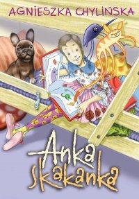 Anka Skakanka - Agnieszka Chylińska - ebook
